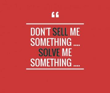 Dont-sell-me-something.sovle-me-something